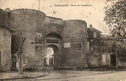 Tarascon......porte De Condamine  No.9 - Tarascon