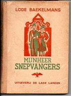 Lode Baekelmans Mijnheer Snepvangers 1942  Antwerps Verhaal Blz 223 - Literature