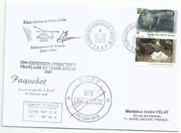 YT 93 Phoque Weddell - YT 92 Pétrel Géant - Posté à Bord De L'Astrolabe - Dumont D'Urville - 12/12/2003 - Covers & Documents