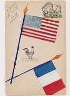 Rare Cpa Patriotique Peinte à La Main /4 Juillet-14juillet 1918 / Bison Et Drapeau Américain  - Coq Et Drapeau Français - Patriotiques