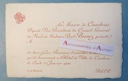 Carton Invitation 1906 Paul BERSEZ Député Maire De CAMBRAI - Soirée à L'Hôtel De Ville - Né à Vieslyen 1857 - Historische Documenten