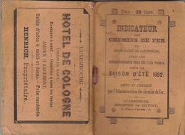 1892 Indicateur Sur Les Chemins De Fer Du Grand Duche De Luxembourg  Indicateur Annuaire Train Omnibus - Ferrocarril