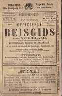 1885 Guide Indicateur Sur Les Chemins De Fer De Hollande Pays Bas Train Tramway Stoomboot Diligence Stoomtram Nederland - Ferrocarril