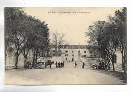 ALGERIE - SETIF - Caserne Des Chasseurs - Sétif