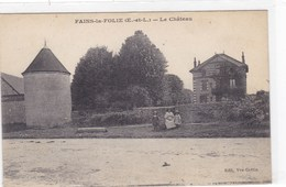 Eure-et-Loir - Fains-la-Folie - Le Château - Autres Communes