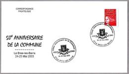 50 Años De La Comuna - ESCUDO CON MOLINO - Coat Of Arms With Windmill. La Bree Les Bains 2003 - Molinos