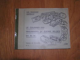 LE COURRIER DES PRISONNIERS DE GUERRE BELGES EN 40 45 J Oth Marcophilie Philatélie Cachets De Censure Camps Stalag Oflag - Belgique