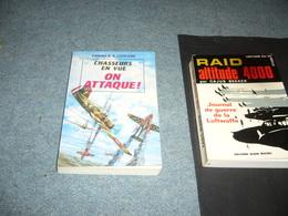 (  Aviation Guerre 39-45  ) Colonel A.A. Legrand  Chasseurs En Vue On Attaque ! - Guerra 1939-45