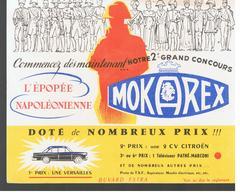 Buvard MOKAREX Commencez Dès Maintenant Notre 2 ème Grand CONCOURS L'Epopée Napoléonenne - Café & Thé