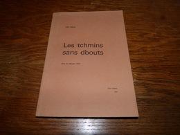 Recueuil Wallon Les Tchmins Sans Dbouts Bois D'Haine 1973 Félix Duval - Belgique