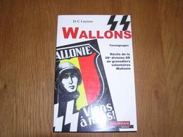 SS WALLONS L' Histoire De La 28 è Division SS Grenadiers Volontaires Wallonie Guerre 40 45 Belgique Waffen SS Russie - Oorlog 1939-45