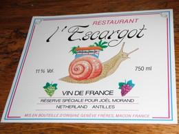 étiquette Vin De France Restaurant L'Escargot Réserve Spéciale Pour MORAND Netherland Antilles  Genève Frères, Macon - Labels
