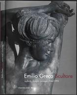 """""""EMILIO GRECO SCULTORE"""" - Edizioni Il Cigno 2005-pp.155-formato 24x31-vedi Foto---------------------(664E) - Arts, Architecture"""