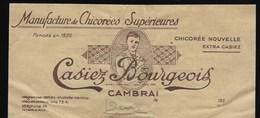 """Ancienne Facture Chicorée  Manufacture De Chicorées Supérieures Casiez Bourgeois  Cambrai Nord """"1930"""" - Fruits Et Légumes"""