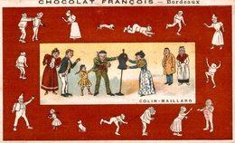 CHROMO CHOCOLAT FRANCOIS BORDEAUX  COLIN-MAILLARD - Autres