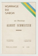 HOMMAGE DU GABON A ALBERT SCHWEITZER - Gabun (1960-...)