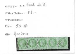 Bande De 5 N° 53 Gros Chiffres 85 Amiens. - Marcophilie (Timbres Détachés)