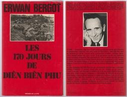 Erwan Bergot Les 170 Jours De Dien Bien Phu - Boeken