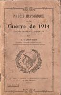 Rare Livre Précis Historique  De La Guerre De 1914 - 1914-18