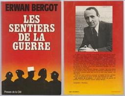 Erwan Bergot Les Sentiers De La Guerre - Boeken