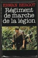 Erwan Bergot Régiment De Marche De La Légion - Boeken