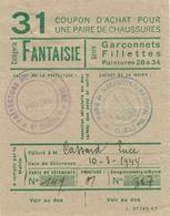 """Coupon D'achat 1944 France St. Gengoux Saone&Loire  Pour """" Une Pair De Chaussures """" Carte Ravitaillement A - Historische Documenten"""