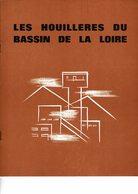 Mines, Mine - (42) Loire - Les Houillères Du Bassin De La Loire - Livres, BD, Revues