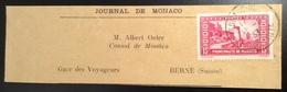 """1933 Yv 121 Bande """"JOURNAL DE MONACO"""" > CONSUL DE MONACO, SCHWEIZ Affr. Seul Sur Lettre Rare (wrapper Cover - Monaco"""