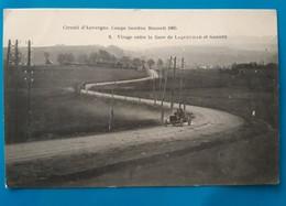 Coupe Gordon Bennett 1905 Virages Entre LAQUEUILLE Et GANNE - Autres Communes