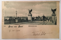 Basilea 06 - Gruss Aus Basel - Wettsteinbrucke In The 1900 - BS Bâle-Ville