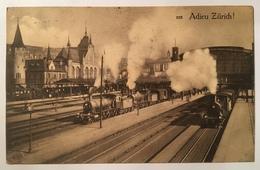 Zurigo 02 -Adieu Zurich !   ( 1913  ) - ZH Zurich
