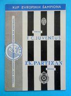 PARTIZANvs JUVENTUS FC - 1961. UEFA CHAMPIONS LEAGUE Football Match Programme * Soccer Calcio Programma Italy Italia - Tickets D'entrée