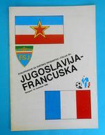 YUGOSLAVIAvs FRANCE - 1986 FIFA WORLD CUP QUAL. Football Match Programme * Soccer Fussball Calcio Foot Programma RRR - Tickets D'entrée