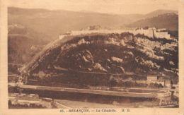 BESANCON LA CITADELLE  13-0830 - Besancon