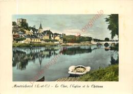 41.  MONTRICHARD . Le Cher L'Eglise Et Le Château . - Montrichard