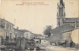 Environs De Toul Illustré, Royaumeix, La Rue Principale Et Le Café Du Centre - Edition Pratbernon, Carte N° B 913 - Francia