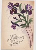 Cpa Fantaisie Peinte / Iris / Bonne Fête - Fiori