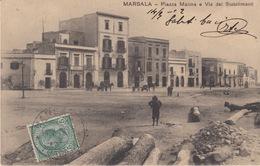 CARTOLINA  - MARSALA - PIAZZA MARINA E VIA DEI STABILIMENTI - (TRAPANI) - VIAGGIATA 1912 - Marsala