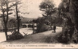 LE PONT DES LILAS PRES SAINT MARTIN SAINTE CATHERINE - Altri Comuni
