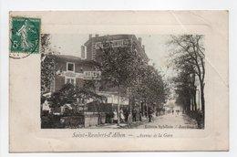 - CPA SAINT-RAMBERT-D'ALBON (26) - Avenue De La Gare 1910 (HOTEL DE L'UNIVERS) - Edition Sybillain - - France