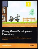 JQuercy Game Development Essentials - Selim Arsever - 2013 - 230 Pages 23,7 X 19,2 Cm - Engineering