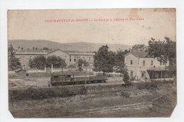 - CPA CHATEAUNEUF-DU-RHONE (26) - La Gare Et Le Château De Port-Vieux 1916 - Edition Pap. Chapuis - - France