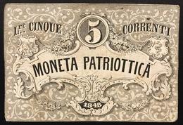Venezia 5 Lire Moneta Patriottica 1848 Firma Barzilai  LOTTO 3083 - [ 4] Emisiones Provisionales
