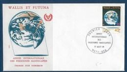 """Wallis FDC YT 274 """" Handicapés """" Neuf** Enveloppe Du 17.8.1981 - FDC"""