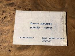 324/ Daniel Haquet Puisatier Carrier La Thibaudiere Saint Pierre D Oleron - Visiting Cards