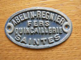 SAINTES (Charente Maritime). Abelin-Regnier/Fers/Quincaillerie/Saintes. Plaque Ovale En Aluminium - Non Classés