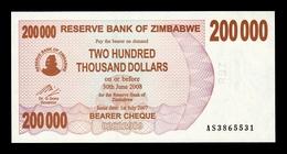 Zimbabwe 200000 Dollars 2007 (2008) Pick 49 SC UNC - Zimbabwe