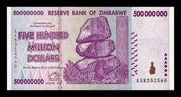 Zimbabwe 500000000 Million Dollars 2008 Pick 82 SC UNC - Zimbabwe