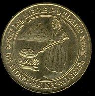 Médaille Touristique La Mère Poulard Mont-Saint-Michel - 2012 -  Monnaie De Paris - Monnaie De Paris