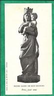 Senlis (60) Statue En Chêne Du XVIIe S. De Notre-Dame De Bon Secours 2scans Charles Snejdareck Curé-archiprêtre 1976 - Devotieprenten